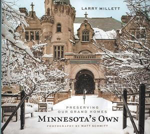Minnesota's Own - Preserving Our Grand Homes